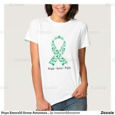 Hope Emerald Green Awareness Ribbon Shirts