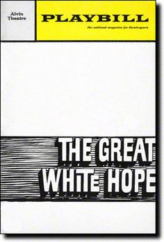 Playbill Cover for The Great White Hope at Alvin Theatre - Oct 1968