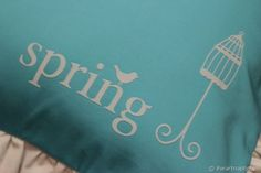 Spring Pillow w/ The Silhouette I Heart Nap Time   I Heart Nap Time - How to Crafts, Tutorials, DIY, Homemaker