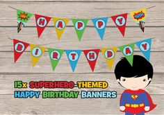 15x Superhero Happy Birthday Party Banner Bunting Party Supplies Boys Superheroes Pop Art Printable Batman Spiderman INSTANT DOWNLOAD Kawaii by RedAppleStudio on Etsy https://www.etsy.com/listing/214018277/15x-superhero-happy-birthday-party