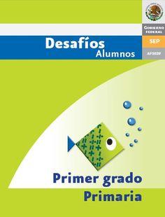 Libros desafíos matemáticos primer grado alumno y docente en pdf gratuito, elaborado por la subsecretaría de educación básica de México.