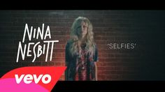 Nina Nesbitt - Selfies: Music video by Nina Nesbitt performing Selfies. (C) 2013 Universal Island Records, a division of Universal Music Operations Limited