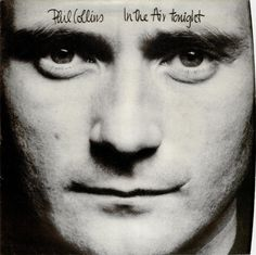 Phil Collins is my favorite male singer, drummer, etc. He's so talented.
