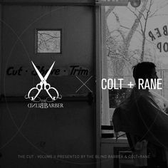 The Cut : Volume II Presented by The Blind Barber & COLT+RANE