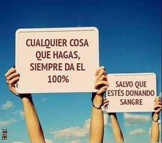 Da siempre el 100%. #humor #risa #graciosas #chistosas #divertidas