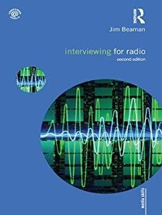 Télécharger Interviewing for Radio Gratuit