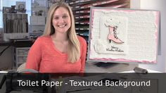 Video Tutorial using toliet paper as a textured background. This card uses the Pretty Print Textured Embossing folder. For More information about this projec...