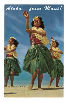 Aloha from Maui, hula girls with ti leaf skirts.