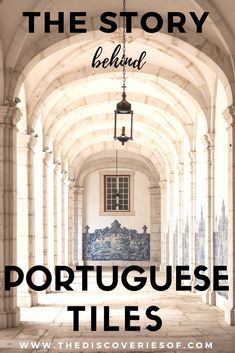 Portugal Travel Guide. A peek into the stories behind Portuguese tiles #portugal #travel #culture