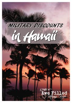 Moving to Hawaii soon or traveling there? Maybe you live there already but just aren't sure all the discounts to be found. Here's a guide to get you started on Military Discounts in Hawaii! #Military #Travel #Hawaii #Discounts #PearlHarbor