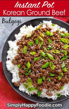 Instant Pot Korean Ground Beef – Bulgogi has incredible flavor! Make Korean beef tacos, Korean beef rice bowl, or Korean beef lettuce wraps. Pressure cooker Korean ground beef is delicious, fast and easy. Make rice at the same time, Instant Pot recipes by Korean Beef Tacos, Korean Beef Recipes, Asian Recipes, Ground Beef Recipes Asian, Ground Beef Crockpot Recipes, Korean Beef Bowl, Korean Diet, Korean Food, Korean Ground Beef