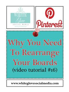 "#16 Why You Need To Rearrange Your Boards (video tutorial) Learn why Pinterest drives more website referral and sales traffic than any other social media platform. Click here to register for your FREE 15 min #Pinterest #webinar http://www.whiteglovesocialmedia.com/webinar/#.UVDsy6VI3w5 ""REPIN"" so you you don't forget to do this!"