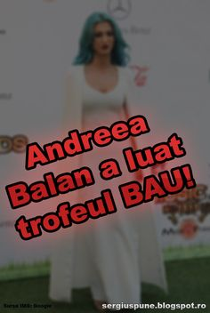 Andreea Balan a luat trofeul BAU! ~ Sergiu Spune !