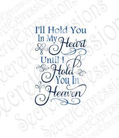 Hold you in my Heart Svg Mom Quotes, Family Quotes, Life Quotes, Grief Poems, Miss My Mom, Grieving Quotes, Heaven Quotes, Motivational Quotes, Inspirational Quotes