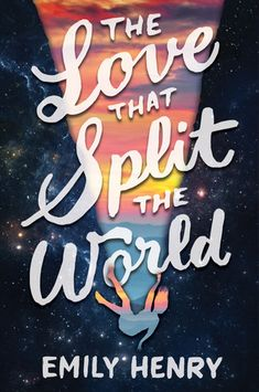Cover Reveal: The Love That Split the World by Emily Henry -On sale 2016 by Razorbill -In the story, Natalie navigates a cosmic phenomenon that allows her to see different versions and eras of her small Kentucky town, and the stakes are raised when she falls in love.