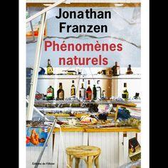 « Phénomènes naturels » de Jonathan Franzen (Editions de l'olivier)