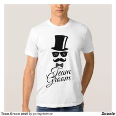 #wedding #groom #teamgroom #teamgroom2016 #groom #funny #mustache #cool #bachelorparty #tshirt Team Groom 2016 T Shirt