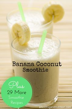 Banana coconut smoothie. The fats found in coconut oil are awesome anti-virals. This dreamy smoothie not only tastes delicious but will also give your immune system a much needed boost! Bottoms up! #smoothie
