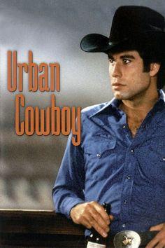 URBAN COWBOY--best movie ever!