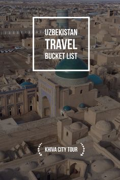 Khiva City Tour is incredible time travel back into the Golden Age of the Silk Road. Uzbekistan Travel Bucket List: Explore Central Asia with Kalpak Travel Asia Travel, Time Travel, Travel Plan, Countries To Visit, Silk Road, Central Asia, Travel Information, Golden Age, Family Travel