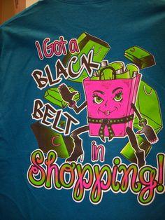 Girlie Girl T-Shirt - Black Belt