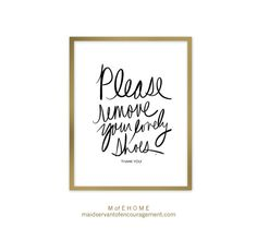 PRINTABLE Modern Home Decor, Please Remove Your Lovely Shoes Sign, Black Typography Handwriting, Printable Art