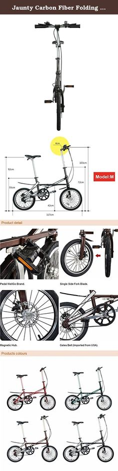 """Jaunty Carbon Fiber Folding Bike Coffee S. Jaunty carbon fiber folding bike Perfect combination of art and technology-----fashion brand leader of global bicycle market 16 patents covering the world JAUNTY bicycle frame made by carbon fiber, it has passed the European EN test Rider weight capacity:100kgs TYPE:FOLDING BICYCLE BRAND NAME:JAUNTY BELT:GATES(American brand) BIKE FRAME:CARBON FIBER NET WEIGHT:7.8KG/20.6LBS THICKNESS:18CM(7"""") Size after folding:65cm*56cm*18cm (26""""*22""""*7"""") Package..."""