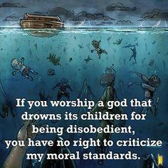 No right. #atheist #atheism #atheistrollcall #atheistpics #christian #christianity #pray #faith #religion #godless #goodwithoutgod