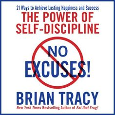 Arnold schwarzeneggers blueprint to cut vision bodybuilding no excuses the power of self discipline by brian tracy malvernweather Choice Image