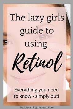 What Is Retinol, Retinol For Acne, Best Anti Aging Serum, Anti Aging Skin Care, Skin Care Regimen, Skin Care Tips, Skincare Routine, Beauty Routines, The Ordinary Skincare