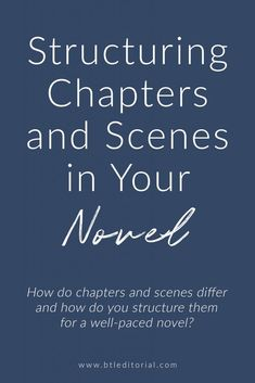 The Novel Series: Part II: How Long Should Chapters and Scenes Be? – Between the Lines Editorial The Novel Series: Part II: How Long Should Chapters and Scenes Be? – writing tips Book Writing Tips, Writing Process, Writing Resources, Writing Help, Writing Skills, Persuasive Writing, Writing Quotes, Writing Ideas, Poetry Quotes