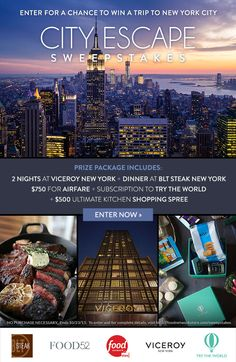 Enter now for your chance to win one grand prize trip to New York City and an ultimate food lover's prize package!