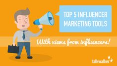 Top 5 Influencer Marketing Tools With Views From Influencers - Talkwalker
