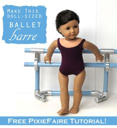 Ballet Barre for dolls | Pixie Faire