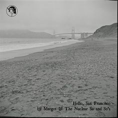 Margot & The Nuclear So and So's: Hello, San Francisco album