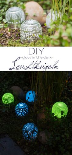 DIY upcycling glow in the dark Leuchtkugeln aus Marmeladen Gläsern als Deko für den Garten, die im Dunkeln leuchtet