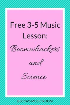 Free Music Lesson: Boomwhackers and Science – Becca's Music Room Do you love to add science lessons into your music class? Or a science teacher and want to use music to help students understand sound? Use Boomwhackers! Elementary Music Lessons, Music Lessons For Kids, Music Lesson Plans, Piano Lessons, Science Lessons, Kids Music, Elementary Schools, Teaching Music, Teaching Kids