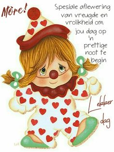 Lekker Dag, Goeie Nag, Goeie More, Good Morning Wishes, Morning Greeting, Afrikaans, Postcards, Quotes, Magic
