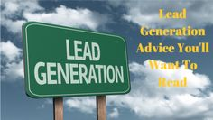 Lead Generation Advice That You Will Want To Read http://www.jeremysshelly.com/lead-generation-advice-that-you-will-want-to-read/#
