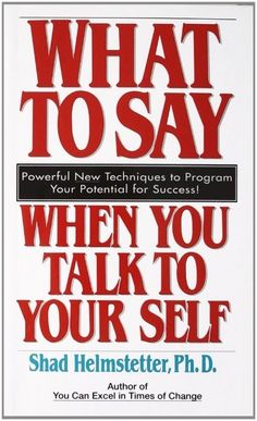 Books download 13 things mentally strong people don t do pdf epub what to say when you talk to yourself new paperback by shad helmstetter fandeluxe Choice Image