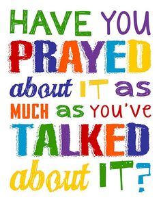 Have you prayed about it as much as you've talked about it? Sunday School Rooms, Sunday School Classroom, Sunday School Decorations, School Themes, Prayer Wall, Prayer Room, Prayers For Children, Kids Prayer, Christian Wall Decor