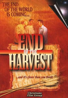 End of the Harvest - Christian Movie/Film on DVD. http://www.christianfilmdatabase.com/review/end-of-the-harvest/