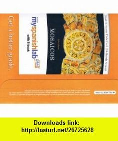 MySpanishLab with Pearson eText -- Access Card -- for monthaicos Spanish as a World Language (24-month access) (5th Edition) (9780205666423) Matilde Olivella Castells, Elizabeth E. Guzm�n, Paloma Lapuerta, Judith E. Liskin-Gasparro , ISBN-10: 0205666426  , ISBN-13: 978-0205666423 ,  , tutorials , pdf , ebook , torrent , downloads , rapidshare , filesonic , hotfile , megaupload , fileserve