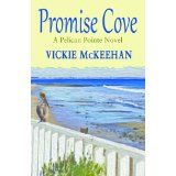 Promise Cove (A Pelican Pointe Novel) (Kindle Edition)By Vickie McKeehan