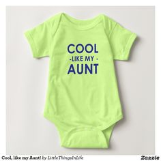 Cool, like my Aunt! Baby Bodysuit