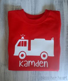 Personalized Toddler FIRETRUCK TShirt by BlessHerHeart13 on Etsy, $12.00