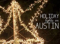 Free Fun in Austin: 2014 Central Texas Holiday Lights Displays