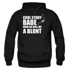 cool story babe hoodie