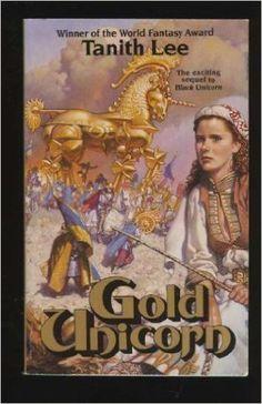 Gold Unicorn: Tanith Lee, Mark Zug: 9780812543209: Amazon.com: Books
