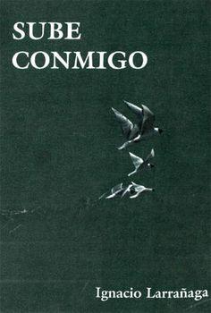 Libro Sube conmigo - Padre Ignacio Larrañaga | eBooks Católicos